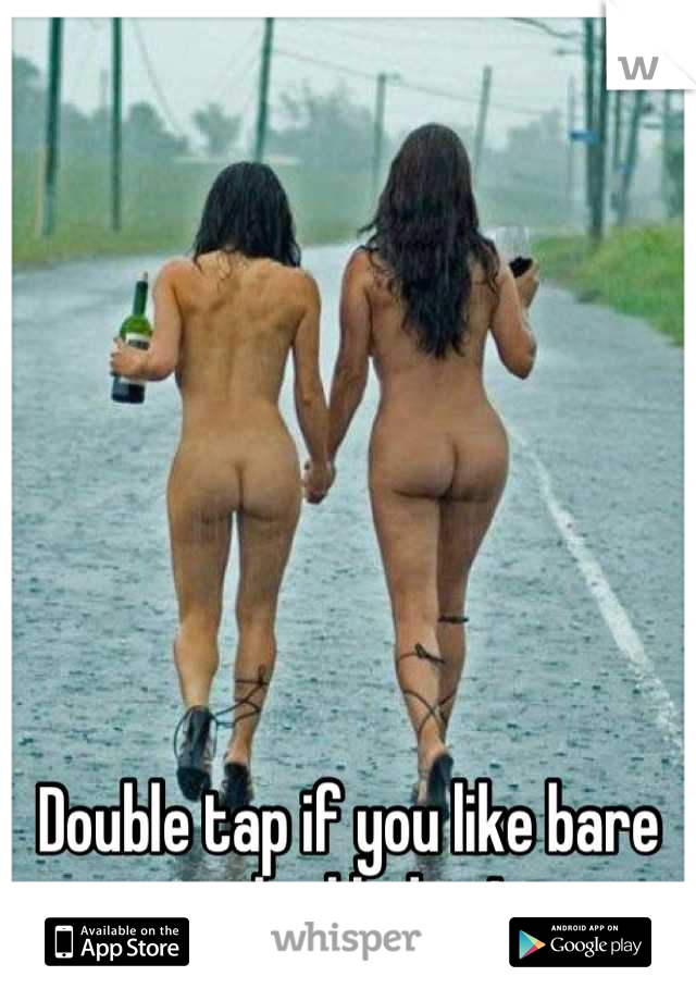 Double tap if you like bare naked ladies!