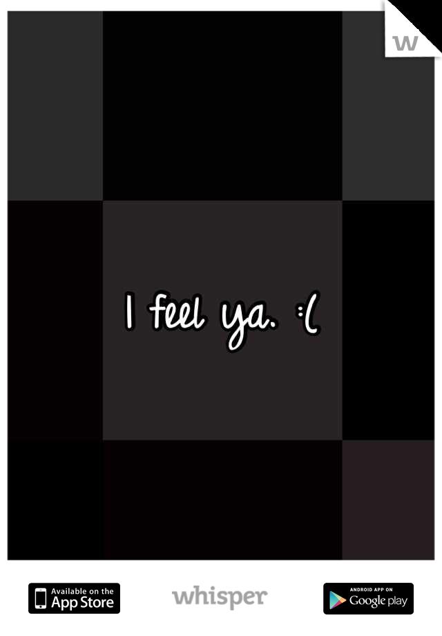 I feel ya. :(