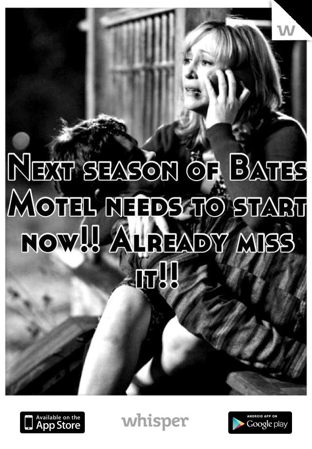 Next season of Bates Motel needs to start now!! Already miss it!!