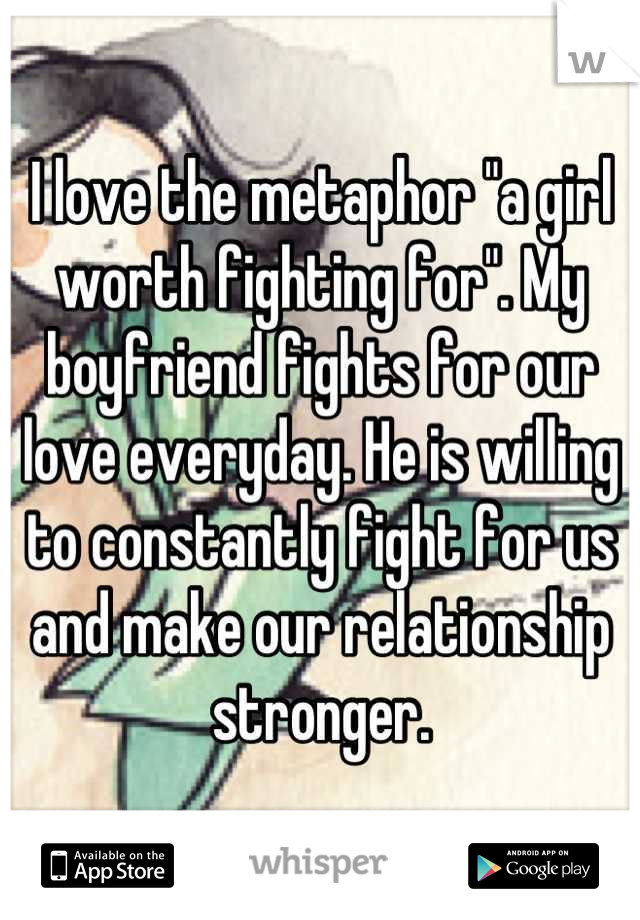 Boyfriend i fight constantly my and Is He