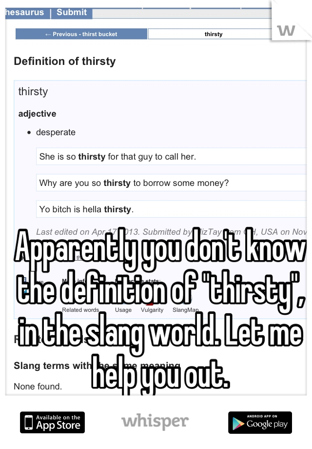 Thirsty slang definition