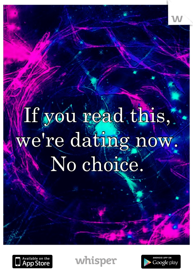 If you can read this we re dating