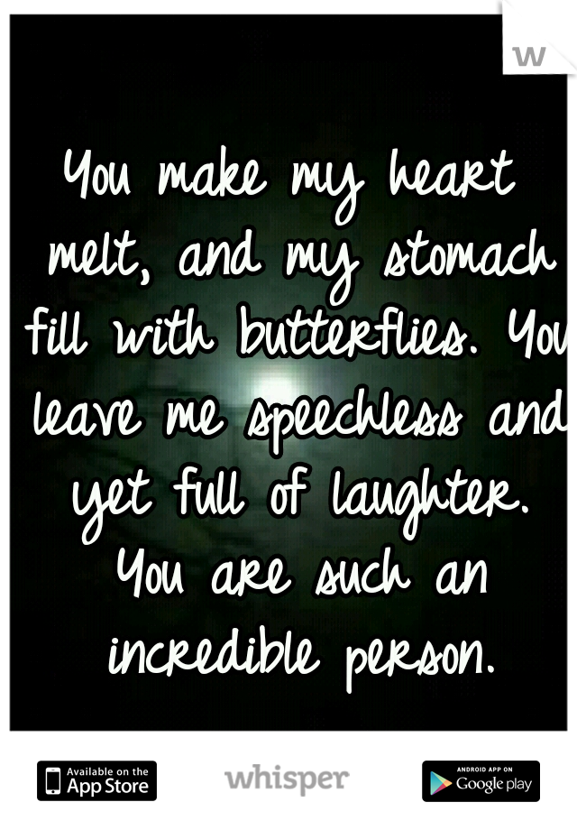 You make my heart melt quotes