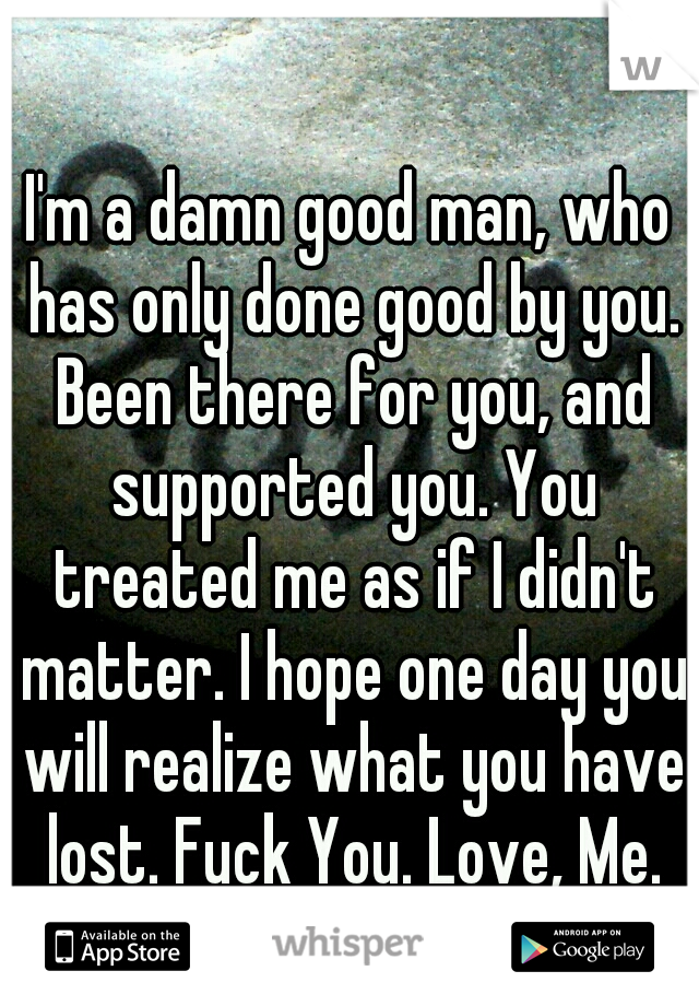 when you have a good man