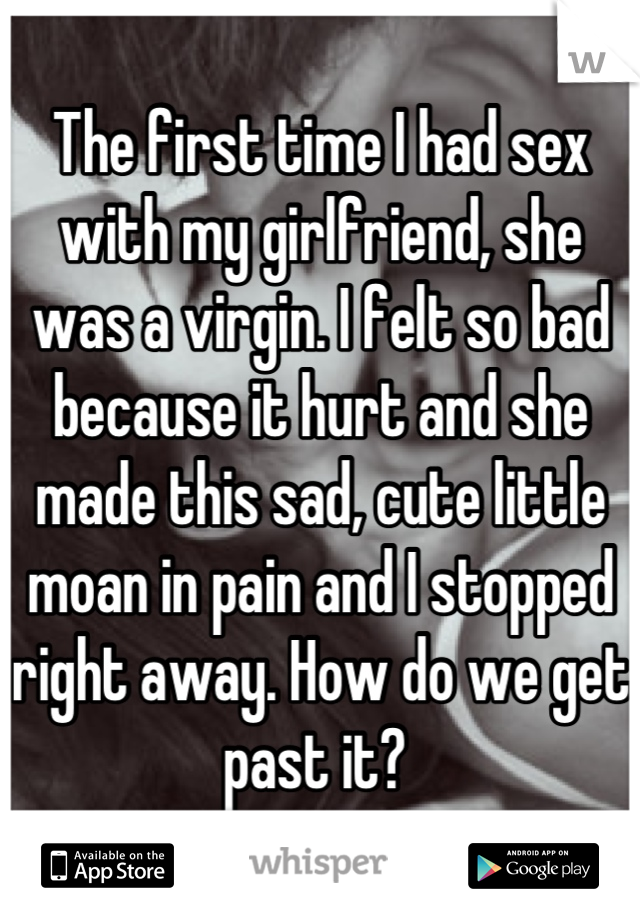 Why does sex hurt my girlfriend