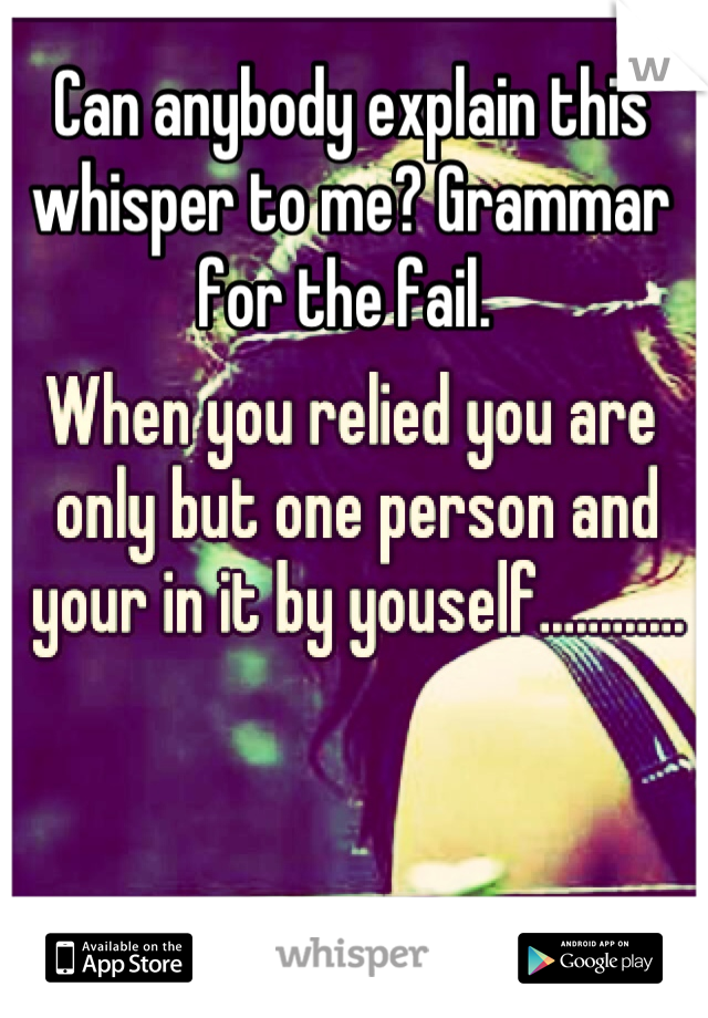 Can anybody explain this whisper to me? Grammar for the fail.