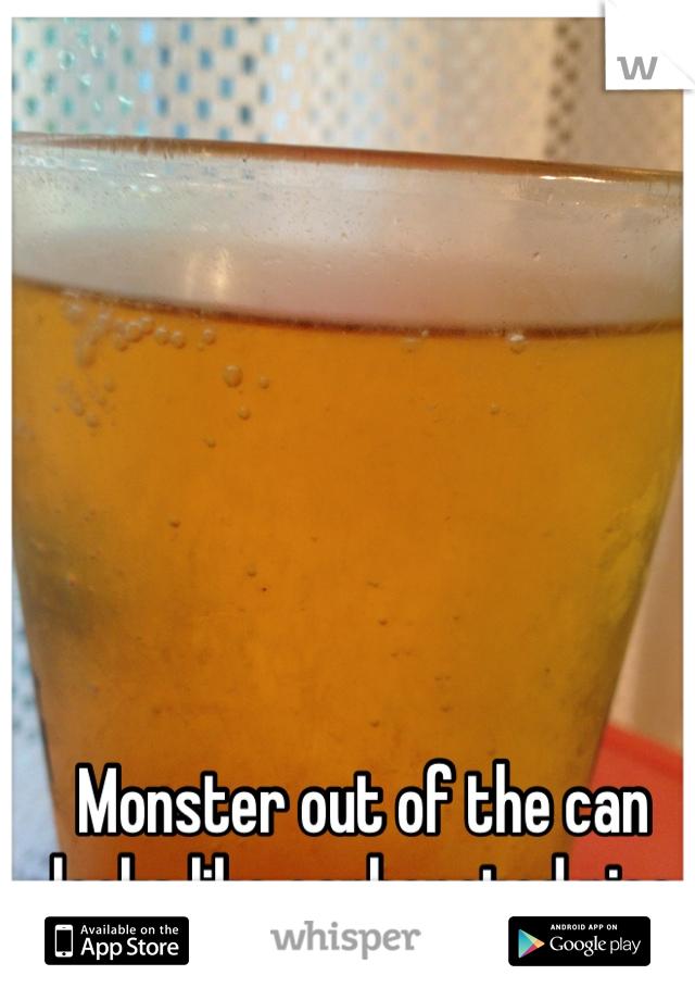 Monster out of the can looks like carbonated piss