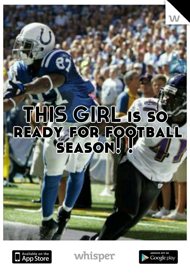 THIS GIRL is so ready for football season! !