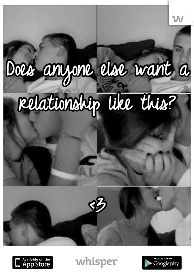 Does anyone else want a relationship like this?    <3