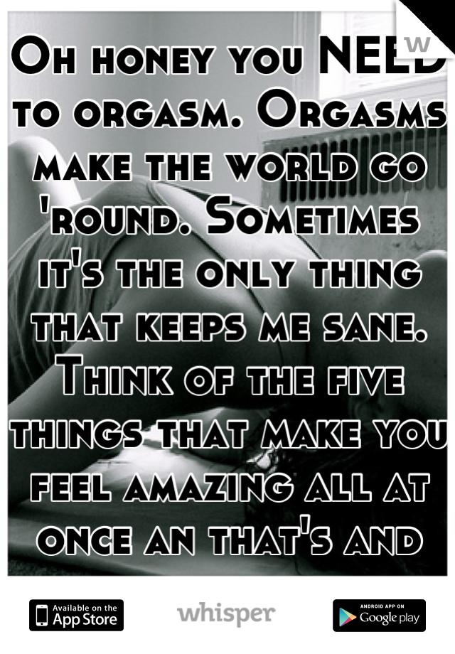 Things to make you orgasm #5