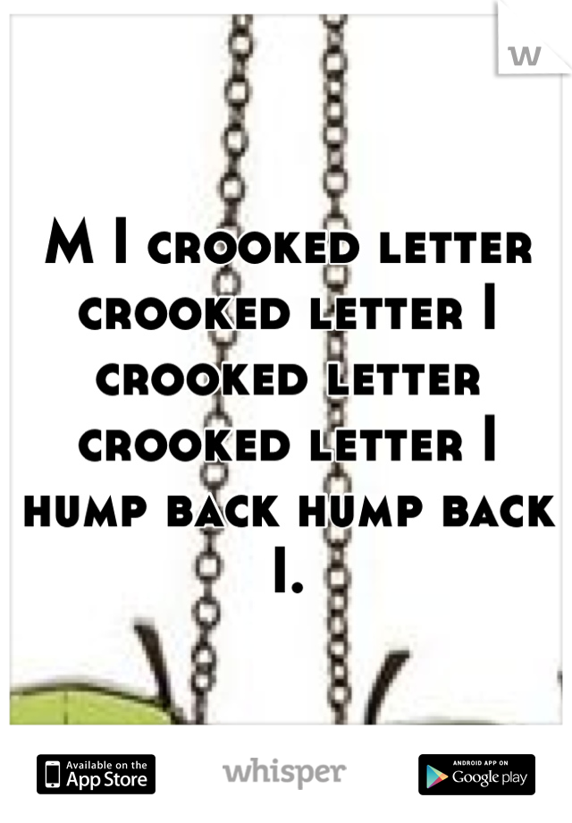 crooked letter