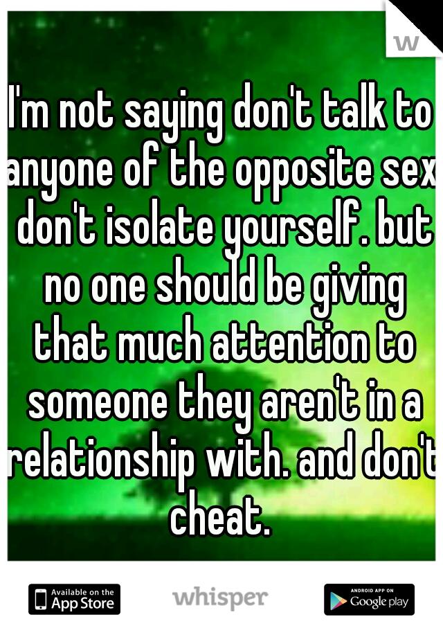 When the opposite sex isn t