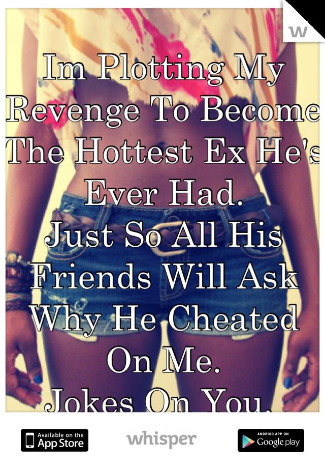 cheating revenge ideas