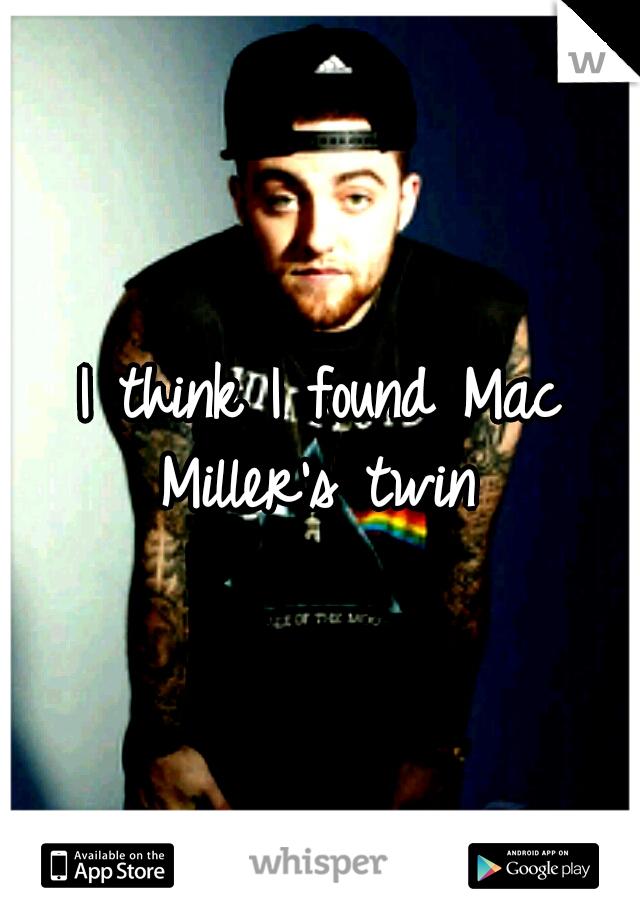 I think I found Mac Miller's twin