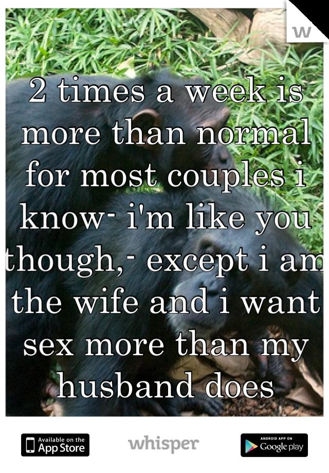 Normal sex 2 times per week