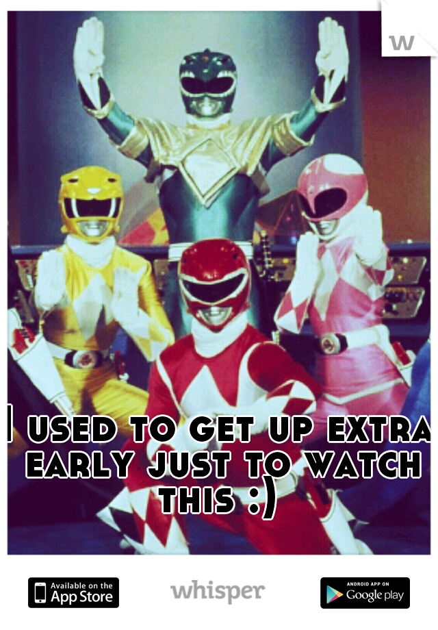 I used to get up extra early just to watch this :)