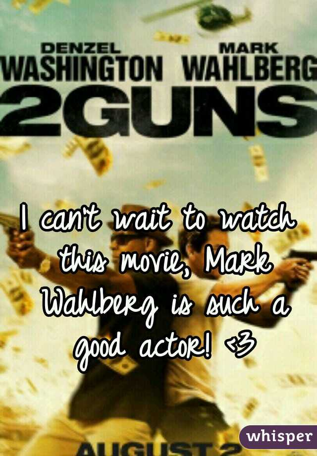 I can't wait to watch this movie, Mark Wahlberg is such a good actor! <3