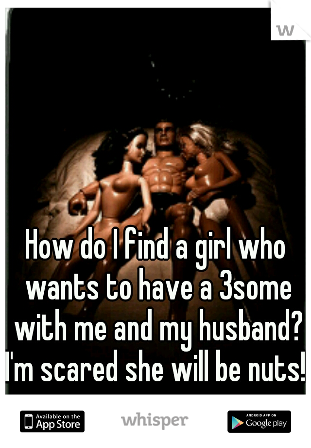 How do i find a girl