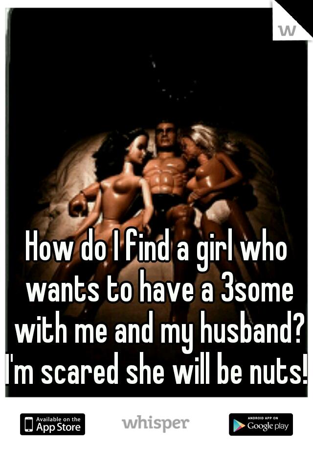 How do i find a girl