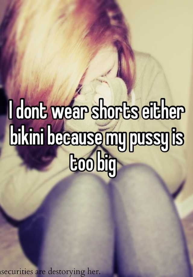 too big for my pussy