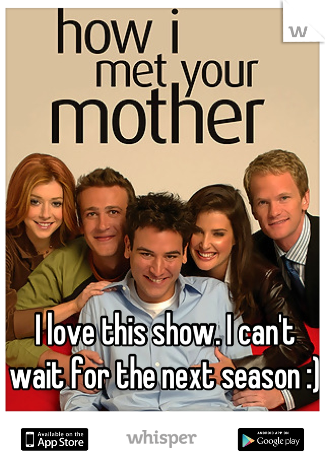 I love this show. I can't wait for the next season :)