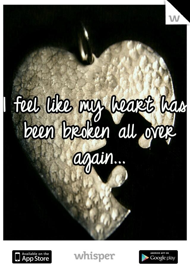 I feel like my heart has been broken all over again...