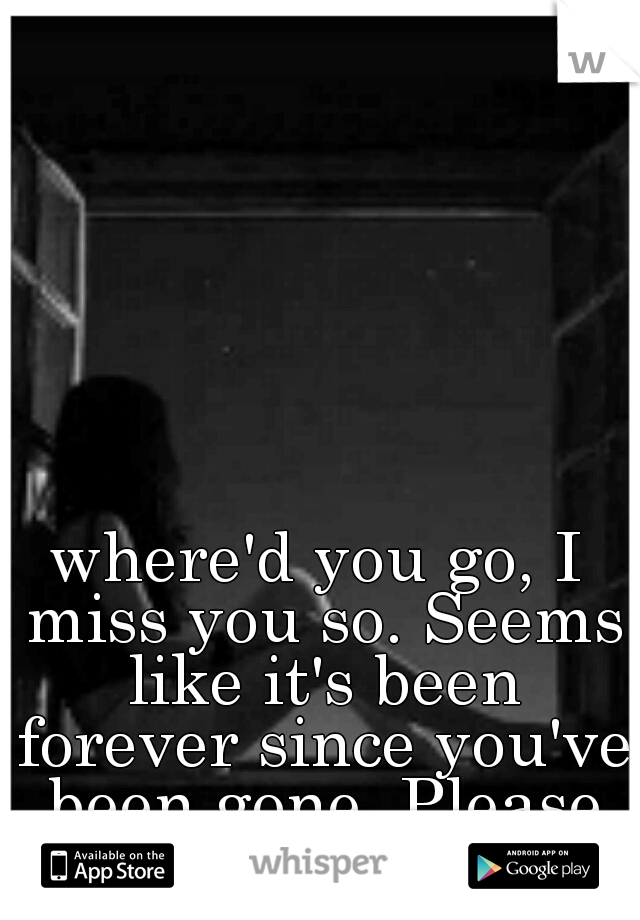 when you go i miss you so