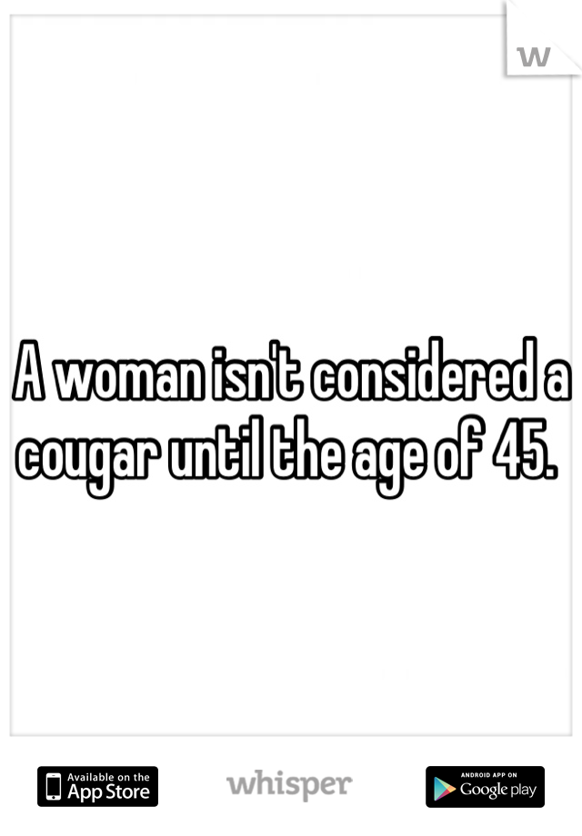 What age is considered a cougar for a woman