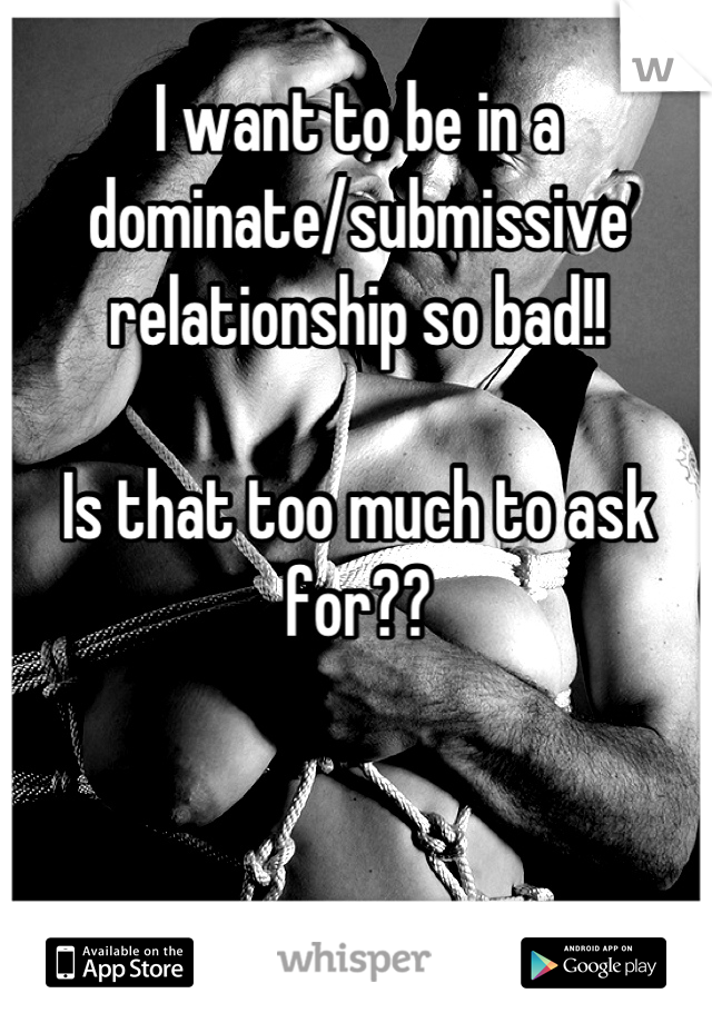 too submissive in a relationship