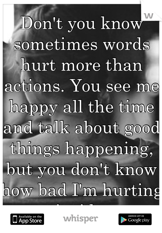 words hurt more than actions
