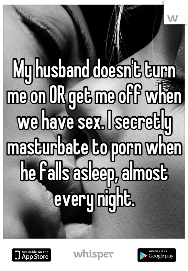 With not my have sex does me husband