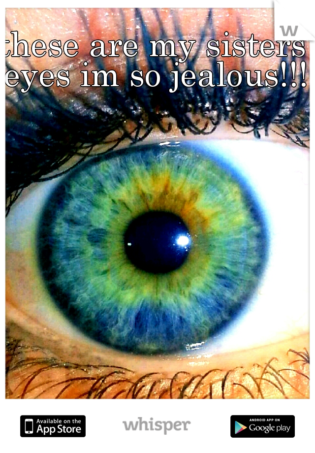 these are my sisters eyes im so jealous!!!!