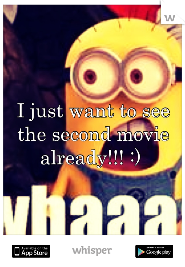 I just want to see the second movie already!!! :)