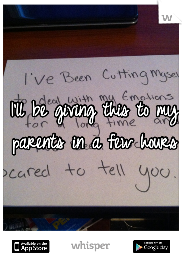 I'll be giving this to my parents in a few hours