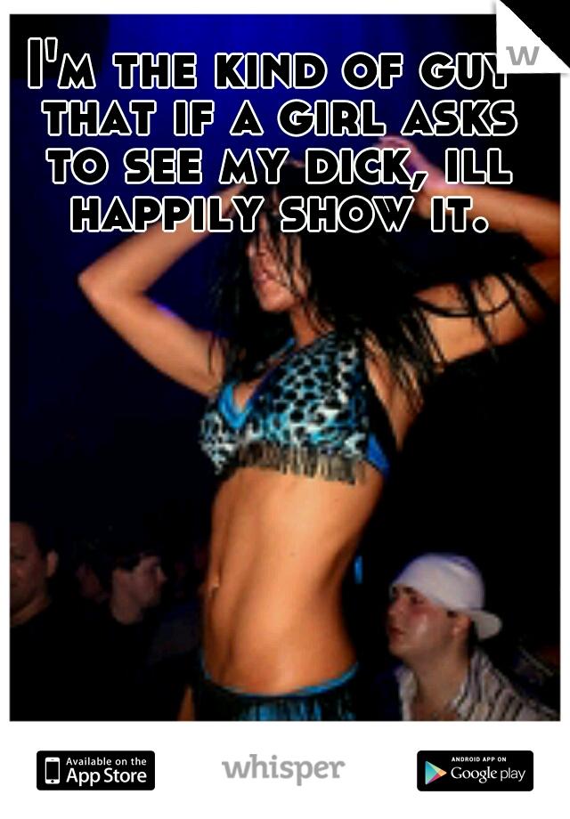 Girls see my dick