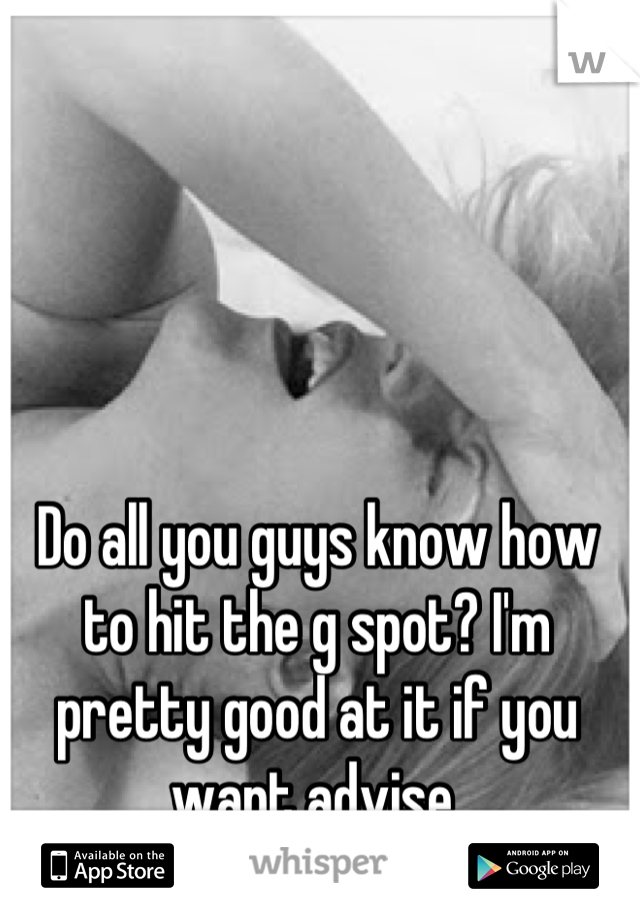 Ways to hit the g spot