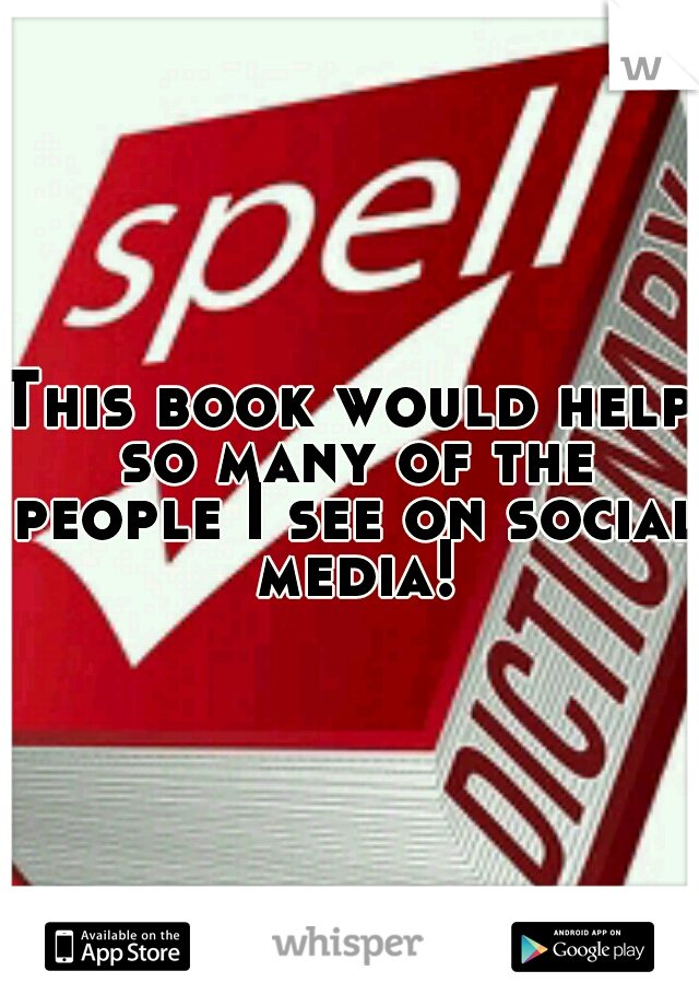 This book would help so many of the people I see on social media!