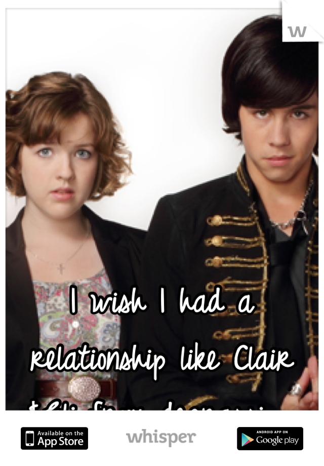 I wish I had a relationship like Clair &Eli from degrassi. 😔
