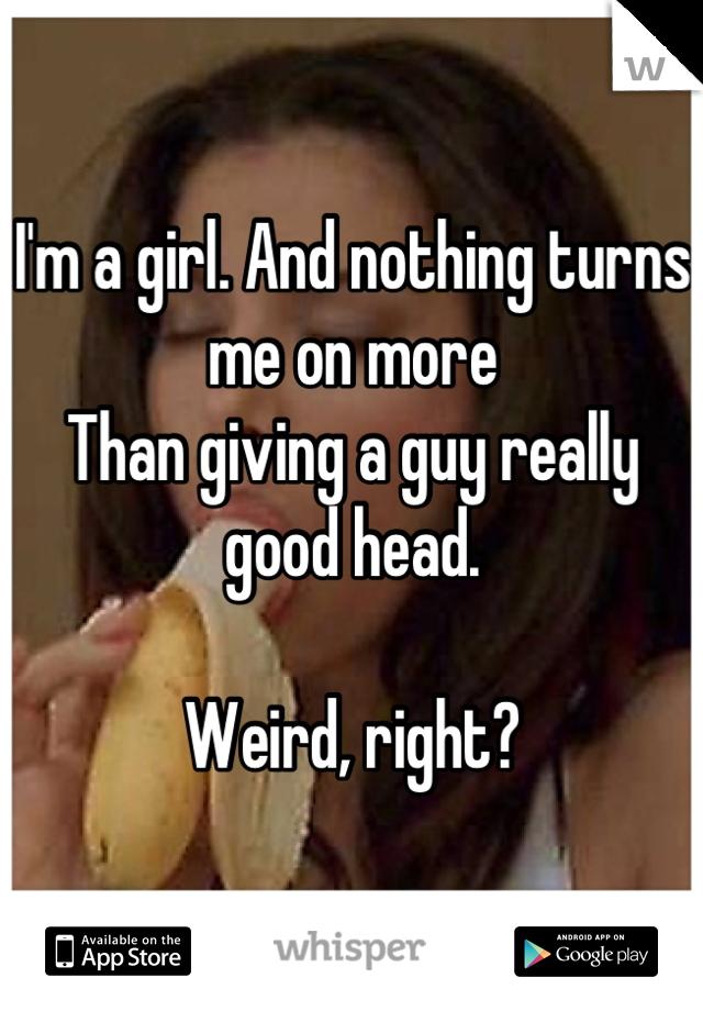 Guys giving girls head