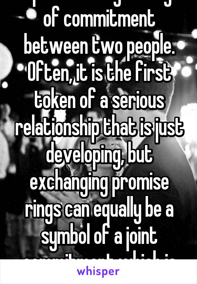 A Promise Ring Is A Sign Of Commitment Between Two People Often It
