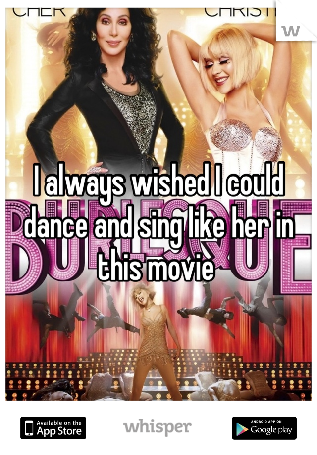 I always wished I could dance and sing like her in this movie