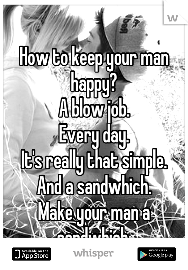 what to do to make your man happy
