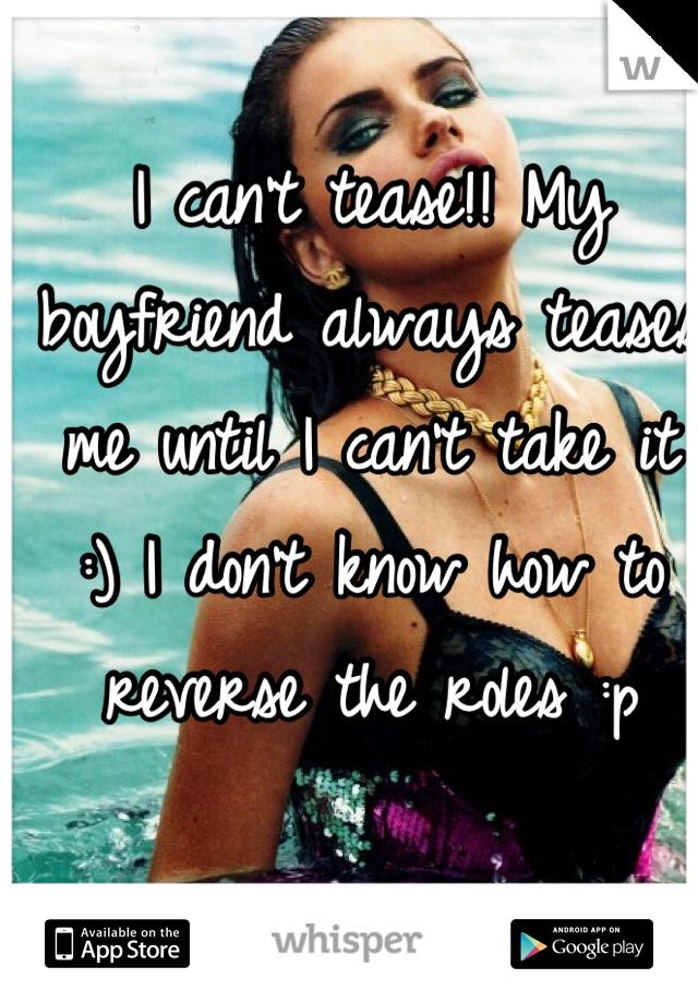 how to tease my boyfriend