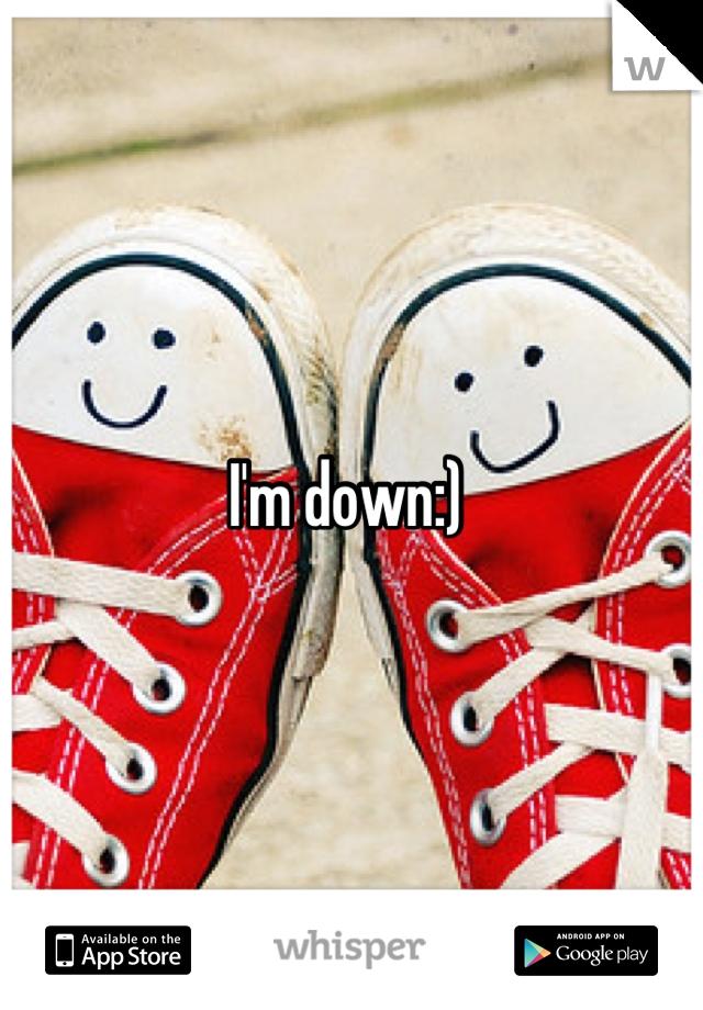 I'm down:)