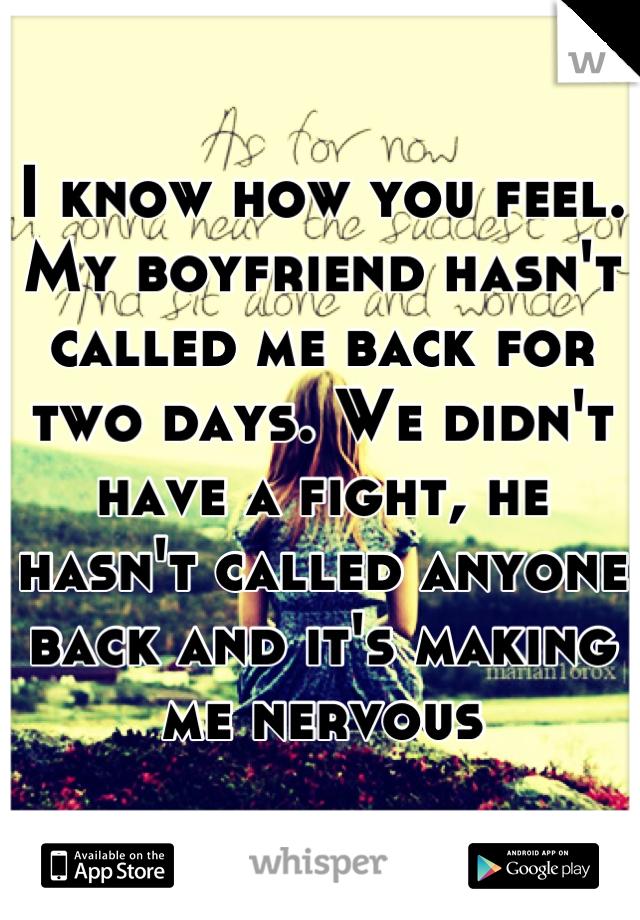 My boyfriend makes me nervous