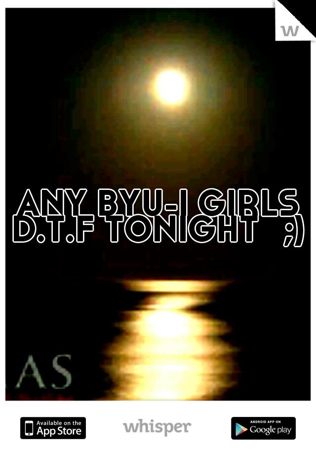 Dtf tonight