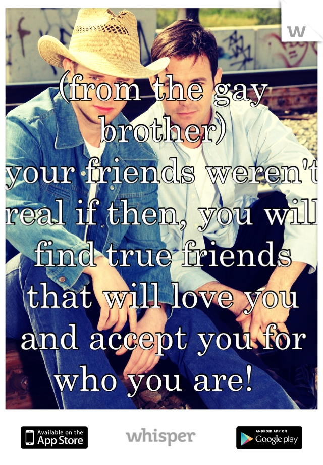gay real friends