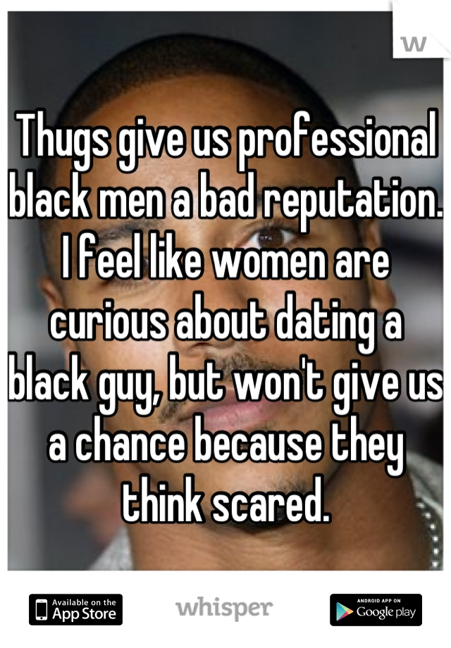 why dating black guys is bad