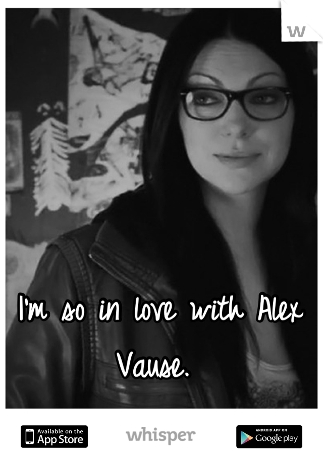 I'm so in love with Alex Vause.