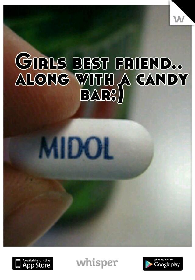 Girls best friend.. along with a candy bar:)
